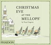 CHRISTMAS EVE AT THE MELLOPS' by Tomi Ungerer