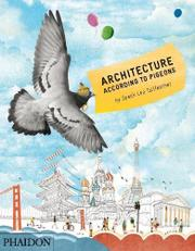 ARCHITECTURE ACCORDING TO PIGEONS by Stella Gurney