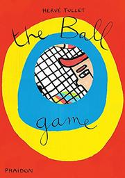 THE BALL GAME by Hervé Tullet