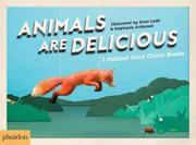 ANIMALS ARE DELICIOUS by Sarah Hutt