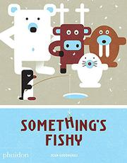 SOMETHING'S FISHY by Jean  Gourounas