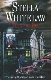 TURN AND DIE by Stella Whitelaw