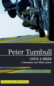 ONCE A BIKER by Peter Turnbull