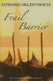 FRAIL BARRIER by Edward Sklepowich