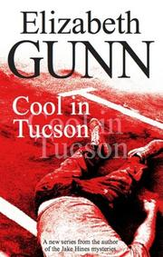 COOL IN TUCSON by Elizabeth Gunn