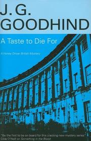 A TASTE TO DIE FOR by J.G. Goodhind
