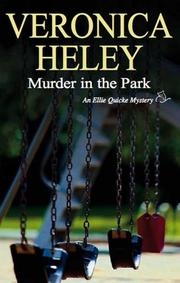 MURDER IN THE PARK by Veronica Heley