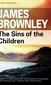 THE SINS OF THE CHILDREN by James Brownley