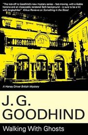 WALKING WITH GHOSTS by J.G. Goodhind