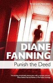 PUNISH THE DEED by Diane Fanning
