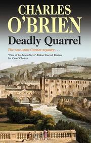 DEADLY QUARREL by Charles O'Brien