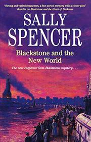BLACKSTONE AND THE NEW WORLD by Sally Spencer