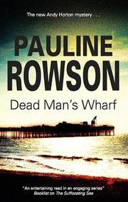 DEAD MAN'S WHARF by Pauline Rowson