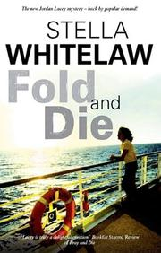 FOLD AND DIE by Stella Whitelaw