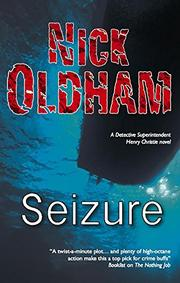 SEIZURE by Nick Oldham