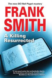A KILLING RESURRECTED by Frank Smith