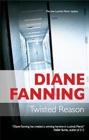 TWISTED REASON by Diane Fanning