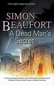 A DEAD MAN'S SECRET by Simon Beaufort