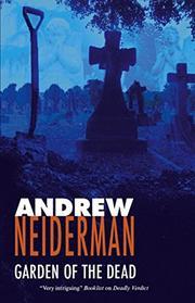 GARDEN OF THE DEAD by Andrew Neiderman