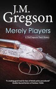 MERELY PLAYERS by J.M. Gregson