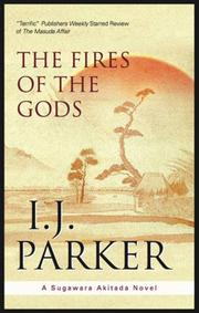 THE FIRES OF THE GODS by I.J. Parker