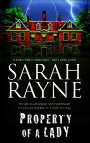 PROPERTY OF A LADY by Sarah Rayne