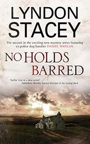 NO HOLDS BARRED by Lyndon Stacey