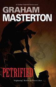 PETRIFIED by Graham Masterton