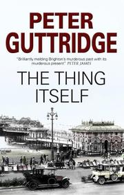THE THING ITSELF by Peter Guttridge