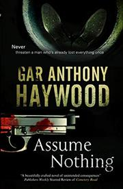 ASSUME NOTHING by Gar Anthony Haywood