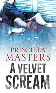 A VELVET SCREAM by Priscilla Masters
