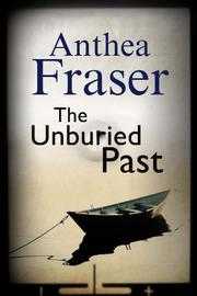 THE UNBURIED PAST by Anthea Fraser
