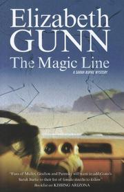 THE MAGIC LINE by Elizabeth Gunn