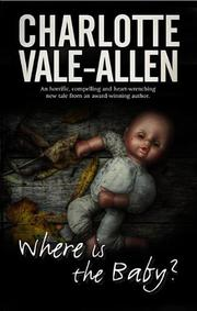 WHERE IS THE BABY? by Charlotte Vale-Allen
