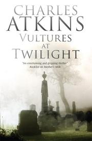 VULTURES AT TWILIGHT by Charles Atkins