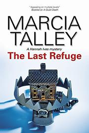 THE LAST REFUGE by Marcia Talley