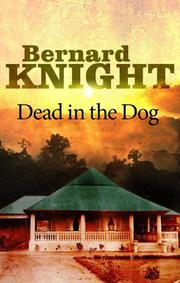 DEAD IN THE DOG by Bernard Knight