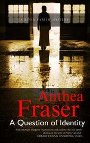 A QUESTION OF IDENTITY by Anthea Fraser