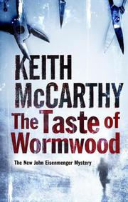 THE TASTE OF WORMWOOD by Keith McCarthy