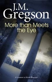MORE THAN MEETS THE EYE by J.M. Gregson