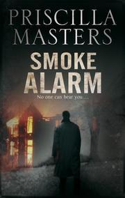 SMOKE ALARM by Priscilla Masters