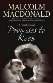 PROMISES TO KEEP by Malcolm Macdonald