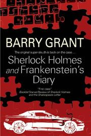 SHERLOCK HOLMES AND FRANKENSTEIN'S DIARY by Barry Grant