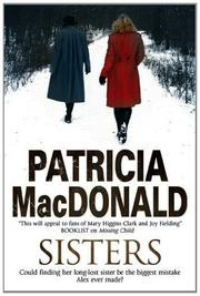 SISTERS by Patricia MacDonald