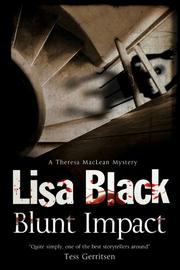 BLUNT IMPACT by Lisa Black