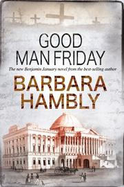 GOOD MAN FRIDAY by Barbara Hambly