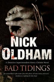 BAD TIDINGS by Nick Oldham