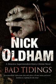 BAD TIDINGS by Nick Oldham