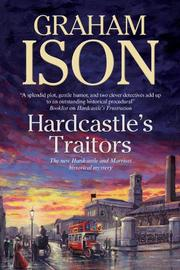 HARDCASTLE'S TRAITORS by Graham Ison