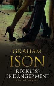 RECKLESS ENDANGERMENT by Graham Ison